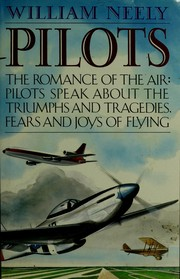 Cover of: Pilots: The Romance of the Air  | William Neely