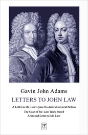Cover of: Letters to John Law by Gavin John Adams