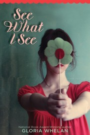 Cover of: See what I see | Gloria Whelan
