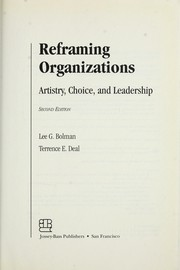 Cover of: Reframing organizations | Lee G. Bolman