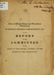 Cover of: Report of the Committee on the Action of the General Assembly,  on the subject of the Constitution