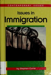 Cover of: Issues in immigration