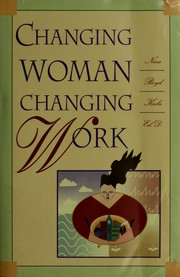 Cover of: Changing woman, changing work