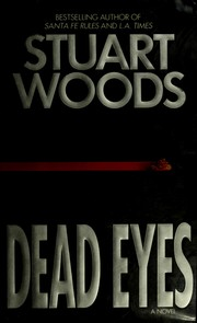 Cover of: Dead eyes | Stuart Woods