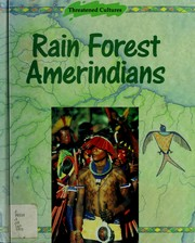 Cover of: Rain forest Amerindians | Anna Lewington