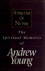Cover of: A way out of no way