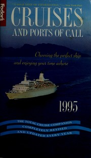 Cover of: Cruises and Ports of Call 1995 | Fodor