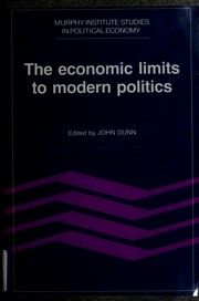 Cover of: The Economic limits to modern politics