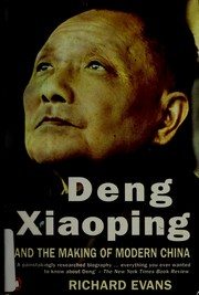 Cover of: Deng Xiaoping and the making of modern China | Evans, Richard