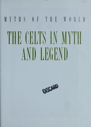 Cover of: Celtic myths and legends | Timothy Roland Roberts