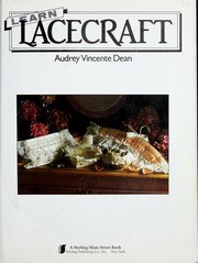 Cover of: Learn lacecraft by Audrey Vincente Dean