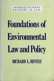 Cover of: Foundations of environmental law and policy | [edited by] Richard L. Revesz.