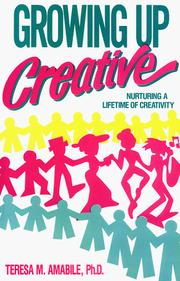 Cover of: Growing Up Creative