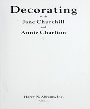 Cover of: Decorating with Jane Churchill and Annie Charlton | Jane Churchill