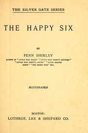 Cover of: The happy six / by Penn Shirley