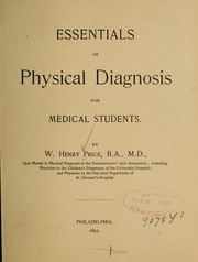 Cover of: Essentials of physical diagnosis for medical students. | William Henry Price