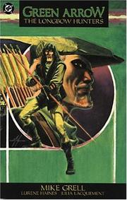 Cover of: Green Arrow: The Longbow Hunters