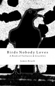 Birds Nobody Loves