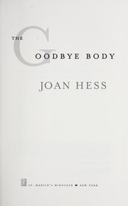 Cover of: The goodbye body | Joan Hess