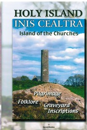Holy Island, Inis Cealtra,  Island of the Churches by