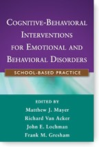 Cover of: Cognitive behavioral interventions for students with emotional and behavioral disorders | Matthew J. Mayer