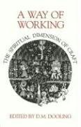 Cover of: A Way of Working | D. M. Dooling