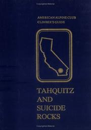 Cover of: Tahquitz and Suicide Rocks (American Alpine Club Climber's Guide)