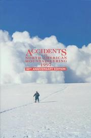 Cover of: Accidents in North American Mountaineering 1997 | The American Alpine Club