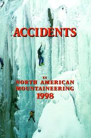 Cover of: Accidents in North American Mountaineering 1998 (Accidents in North American Mountaineering)