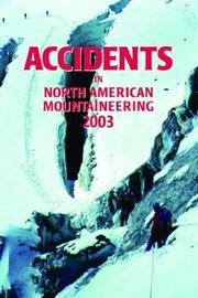 Cover of: Accidents in North American Mountaineering 2003 (Accidents in North American Mountaineering)