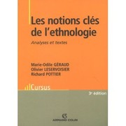 Cover of: Les notions clés de l'ethnologie by Marie-Odile Géraud