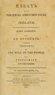 Essays on the political circumstances of Ireland by Knox, Alexander