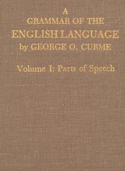 Cover of: A Grammar of the English Language: Volume I