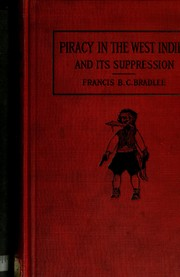 Cover of: Piracy in the West Indies and its suppression