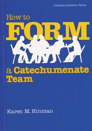 Cover of: How to Form a Catechumenate Team | Hinman