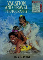 Cover of: Vacation and travel photography