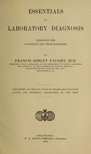 Cover of: Essentials of laboratory diagnosis | Francis Ashley Faught