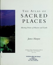 The atlas of sacred places by James Harpur