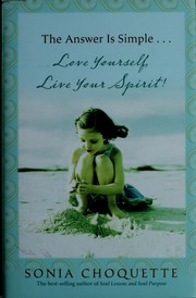 Cover of: The answer is simple--: love yourself, live your spirit!