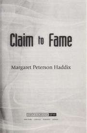 Cover of: Claim to fame | Margaret Peterson Haddix