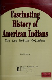 Cover of: The fascinating history of American Indians: the age before Columbus