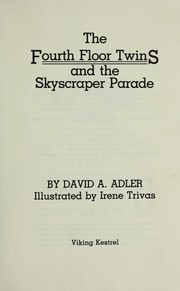 Cover of: The fourth floor twins and the skyscraper parade