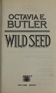 Cover of: Wild seed by Octavia E. Butler