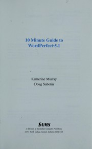 Cover of: 10 minute guide to WordPerfect 5.1