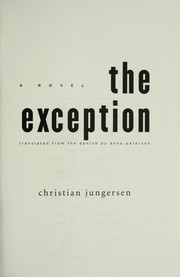 Cover of: The exception | Christian Jungersen