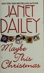 Cover of: Maybe this Christmas | Janet Dailey.