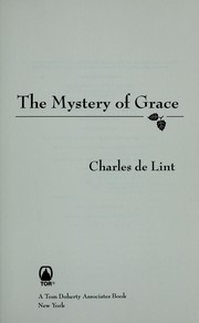 Cover of: The mystery of grace