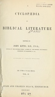 Cover of: A cyclopedia of Biblical literature, edited by John Kitto ...