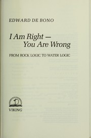 Cover of: I am right, you are wrong: from this to the New Renaissance : from rock logic to water logic