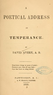 Cover of: A poetical address on temperance. | Avery, David